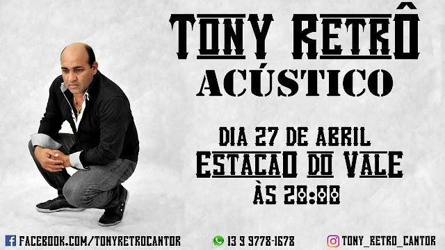 TONY RETRÔ retorna aos Palcos, confira a entrevista exclusiva ao Site O Vale do Ribeira