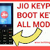 All Jio Keypad Phone Boot Key
