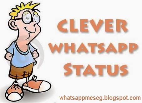 Clever Status For Whatsapp