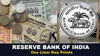 Reserve Bank of India - One Liner Key Points