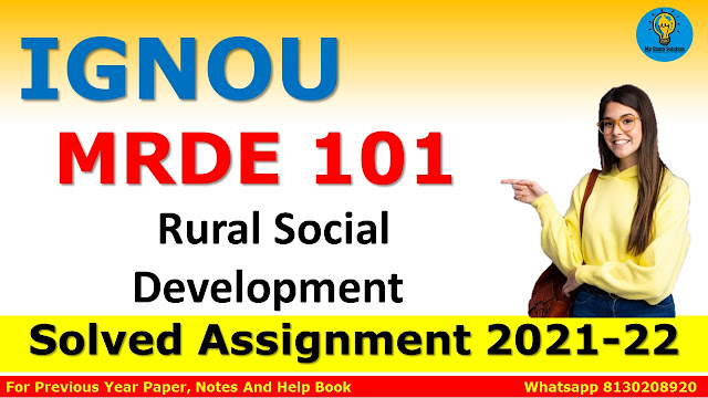 MRDE 001 Rural Social Development Solved Assignment 2021-22