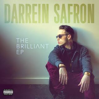 Darrein Safron - The Brilliant (EP) (2016) - Album Download, Album Art, Tracklist