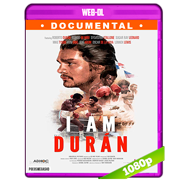 Yo soy Durán (2019) WEB-DL 1080p Audio Dual Latino-Ingles