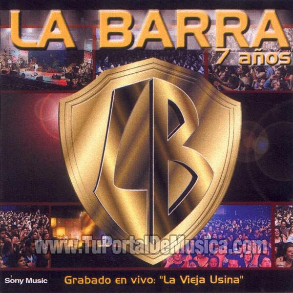 La Barra - 7 Años (2001)