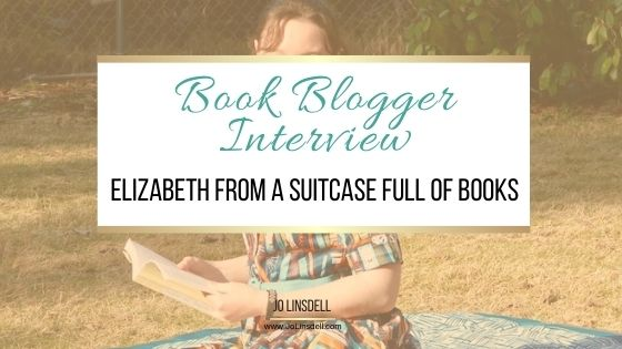 Book Blogger Interview Series Elizabeth from A Suitcase Full of Books
