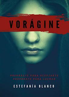 Vorágine, Trilogía Vorágine 1 - Estefanía Blanco Reyes