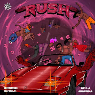 Music: Bella Shmurda - Rush