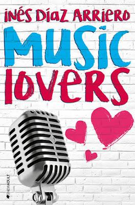 LIBRO - Music Lovers : Inés Díaz Arriero  (Kiwi - 19 Septiembre 2016)  NOVELA NEW ADULT  Comprar en Amazon España