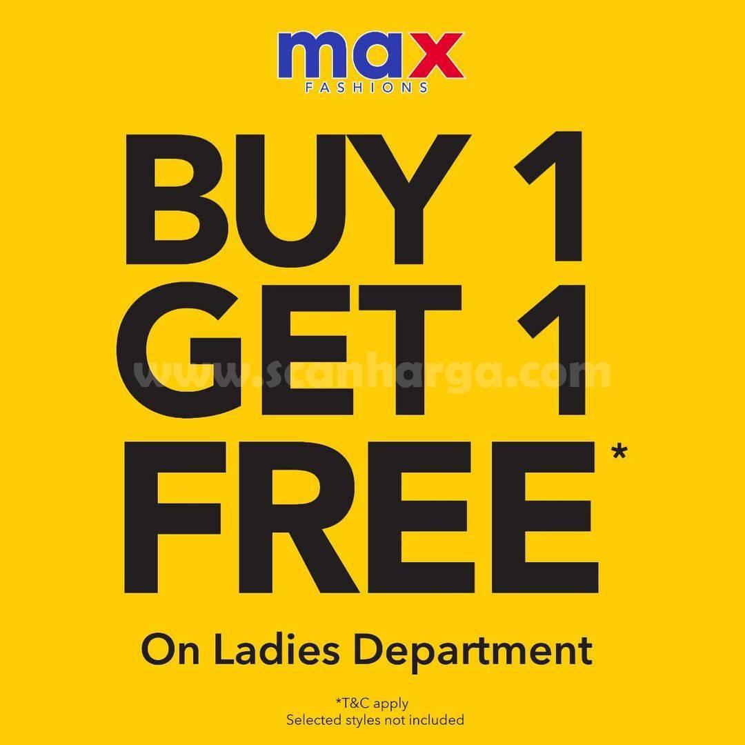 Promo MAX Fashion Buy 1 Get 1 Free