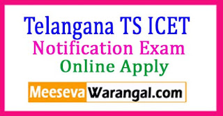 Telangana TS ICET 2018 Notification Registration Fee Hall Tickets Results