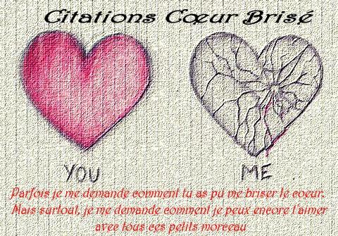 Messages et Mots d'Amour: Citation de coeur brisé