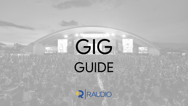 Gig Guide: August 15-19, 2018