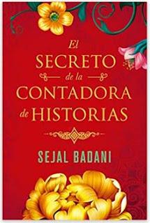 «El secreto de la contadora de historias» de Sejal Badani