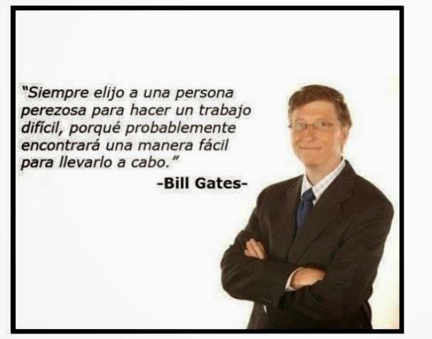 Los perezosos son los mejores, Bill Gates
