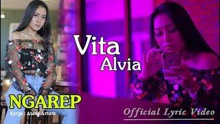 Lirik Lagu Vita Alvia - Ngarep