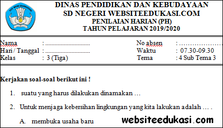 Soal PH / UH Kelas 3 Tema 4 Subtema 3 Terbaru