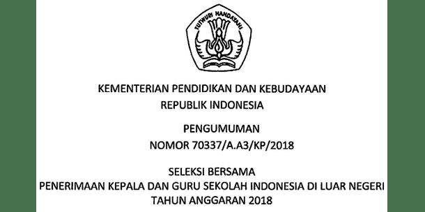 Penerimaan Kepala dan Guru SILN (Sekolah Indonesia di Luar Negeri) Tahun Anggaran 2018