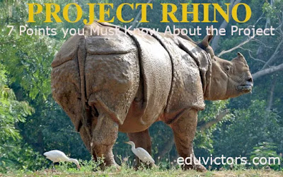 7 Points About Project Rhino That You Should Know (#geography)(#India)(#IndiaRhino)(#environment)(#generalknowledge)