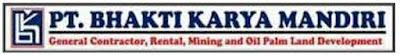 Lowongan Kerja PT Bhakti Karya Mandiri