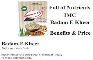 imc badam kheer benefits