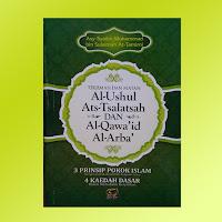 Terjemah dan Matan Al Ushul Ats Tsalatsah dan Al Qawaid Al Arba'