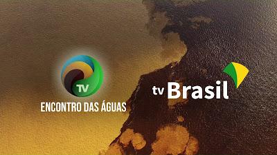 TV_Encontro_das_Aguas_AM_e_TV_Brasil_Divulgacao