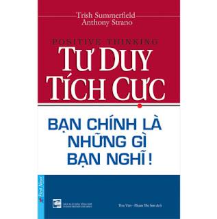 Tư Duy Tích Cực (Tái Bản 2020) ebook PDF EPUB AWZ3 PRC MOBI