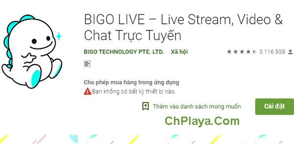 Tải BIGO LIVE - Ứng Dụng Chat, Live Stream Video Trực Tuyến a