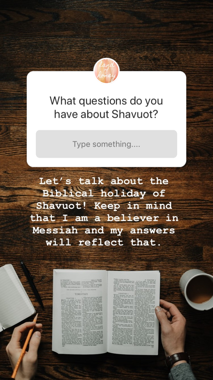 Questions and Answers about Shavuot for believers in Messiah | Land of Honey