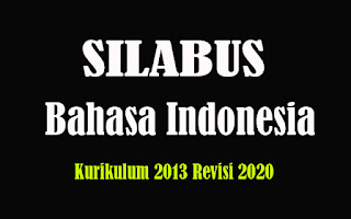 Silabus Bahasa Indonesia SMA K13 Revisi 2018, Silabus Bahasa Indonesia SMA Kurikulum 2013 Revisi 2020