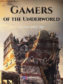 Download Novel Gamers of the Underworld