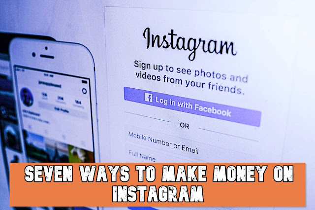 Seven Ways to Make Money on Instagram By crackingcomputer.com