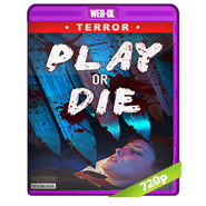 Play or Die (2019) AMZN WEB-DL 720p Audio Dual Latino-Ingles