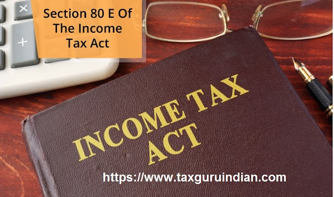 Section 80E: Tax Exemption on Interest on Education Loan with Automated Income Tax Master of Form 16 Part A&B in Revised Format for the Financial Year 2019-20