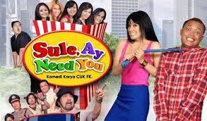 Download Film Sule, Ay Need You (2012) Full Movie