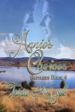 Annie's Choices By Tricia McGill