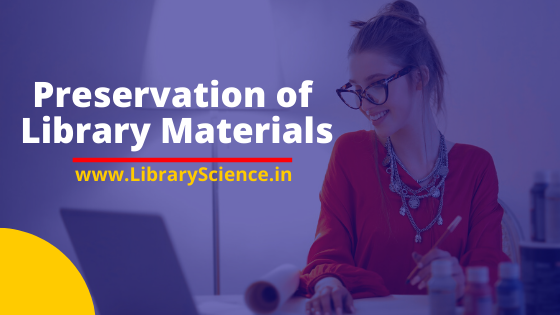 Preservation of Library Materials