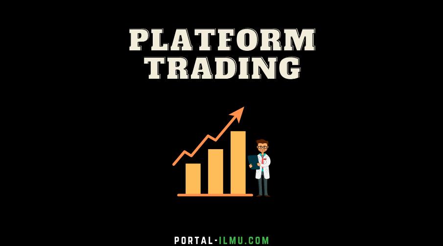 Memilih Platform Trading Aman untuk Investasi, Pelajari, Jangan Spekulasi