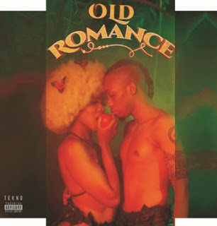 Tekno Miles' Music: Old Romance - Album (14 Songs): Enjoy, Designer, Neighbour, Dana, Sku Sku, Catalia, Tumbo, Ugly Parade and More..