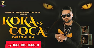 Koka vs Coca Song Lyrics | Karan Aujla | Latest Punjabi Songs 2020