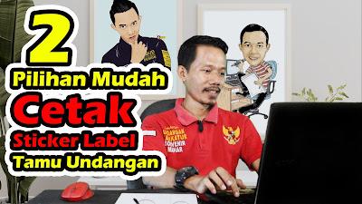 Cara Print Sticker Label Tamu Undangan