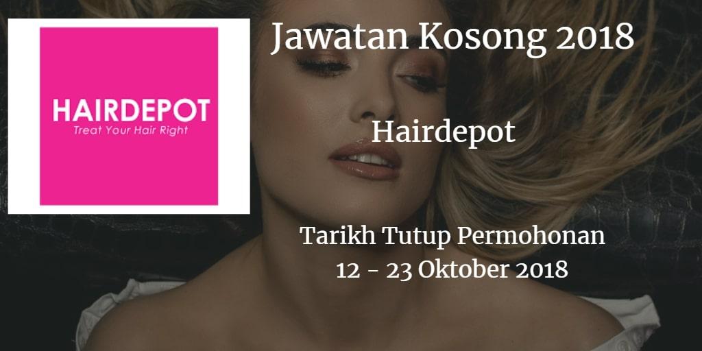 Jawatan Kosong Hairdepot 12 - 23 Oktober 2018