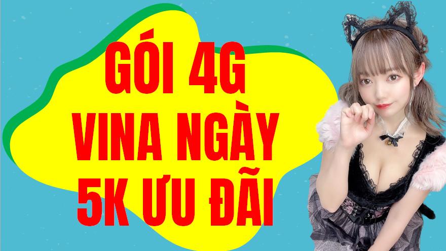 Cách đăng ký 4G Vina ngày 5k