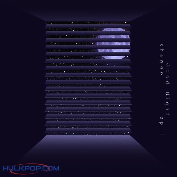 Chawoo – Good Night – EP (ITUNES MATCH AAC M4A)