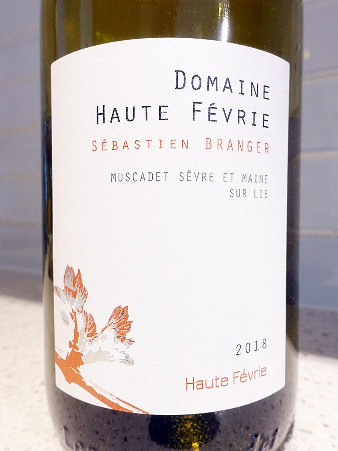 Domaine La Haute Févrie Muscadet Sèvre et Maine Sur Lie 2018 (89 pts)