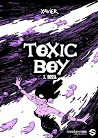 Éditions Sandawe : Projets en cours; sandawe; toxic boy; fin série; bd; xavier; bossa;