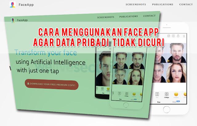 Apakah Benar FaceApp Mencuri Data Pengguna?