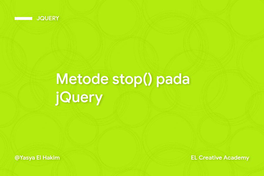 Metode stop() pada jQuery