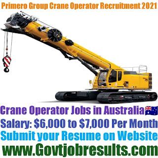 Primero Group Crane Operator Recruitment 2021-22