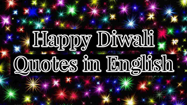 Latest Happy Diwali Quotes in English 2021